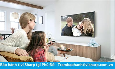 Bảo hành tivi Sharp tại Phú Đô