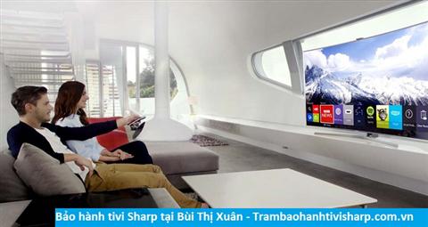 Bảo hành sửa chữa tivi Sharp tại Bùi Thị Xuân